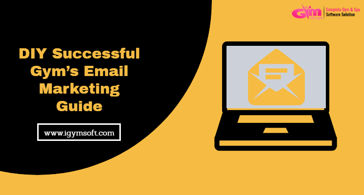 Gym's Email Marketing Guide